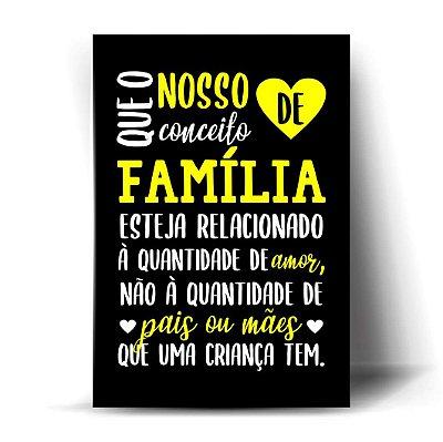 Que o nosso Conceito de Família esteja relacionado à Quantidade de Amor