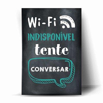 Wi-Fi Indisponível - Tente Conversar