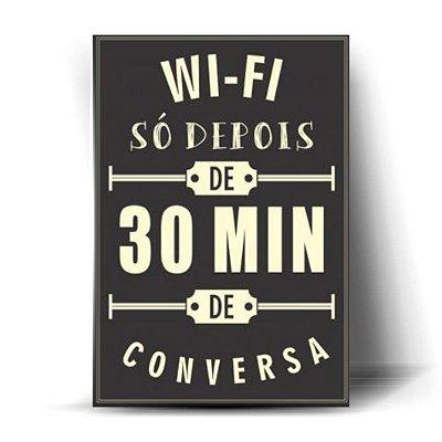 Wi-Fi Só Depois De 30 Min De Conversa