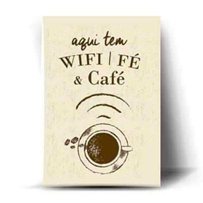 Aqui Tem Wifi / Fé & Café