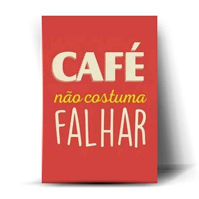 Café Não Costuma Falhar 02