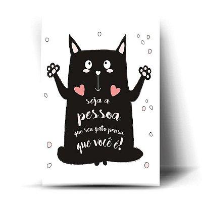 Seja a pessoa que seu Gato pensa que você é !