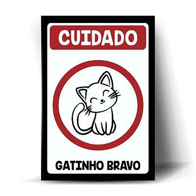 Cuidado - Gatinho Bravo