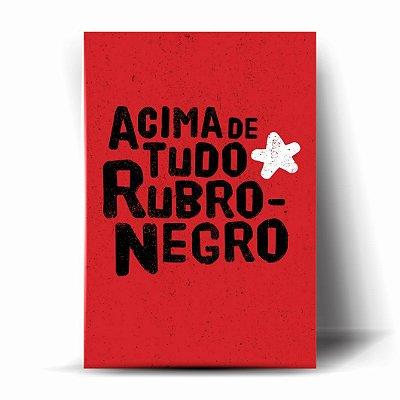 ACIMA DE TUDO RUBRO-NEGRO