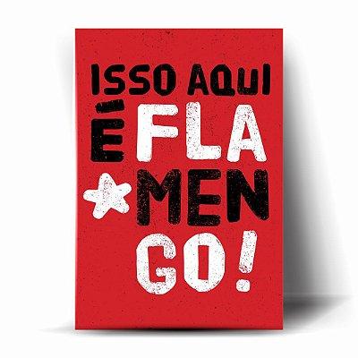 ISSO AQUI É FLAMENGO #2