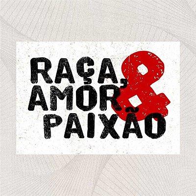 RAÇA, AMOR & PAIXÃO