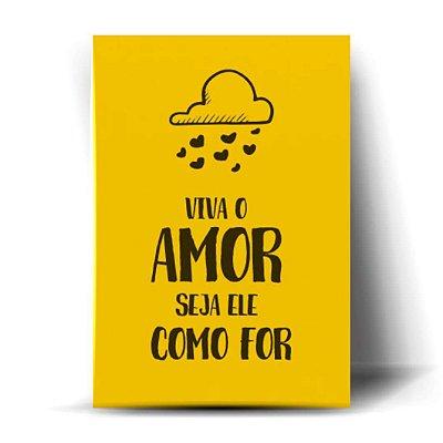 Viva O Amor Seja Ele Como For