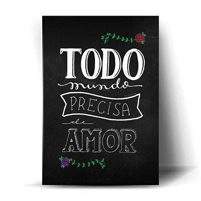 Todo Mundo Precisa De Amor