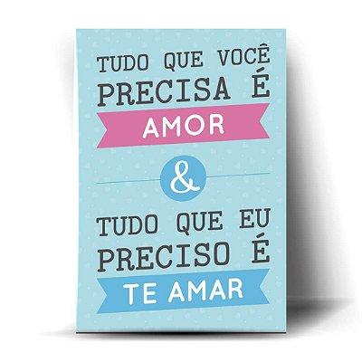 Tudo Que Eu Preciso É Te Amar