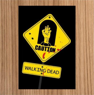 Caution Walking Dead