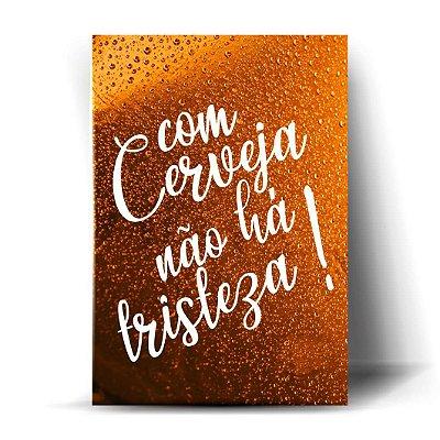 Com cerveja não há tristeza