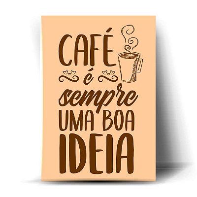 Café é sempre uma boa ideia
