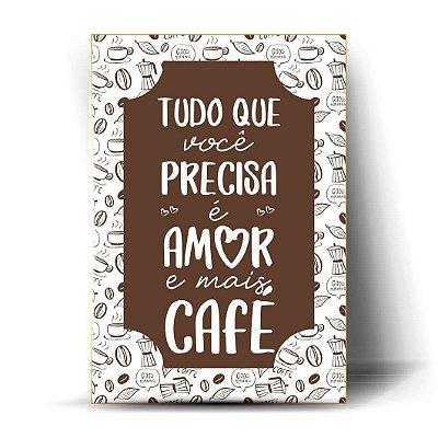 Tudo o que você precisa é amor e mais café