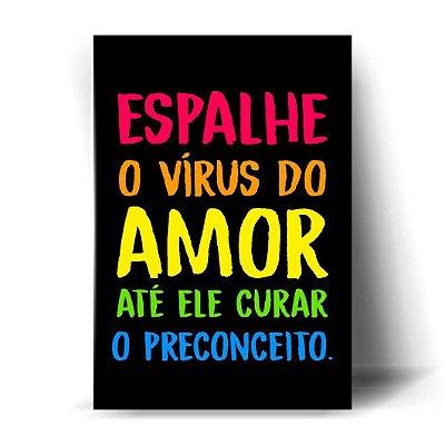 Espalhe o vírus do amor