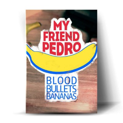 My Friend Pedro - Blood Bullets Bananas