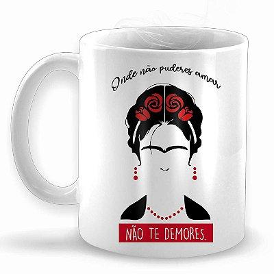Frida Kahlo Frase - Caneca