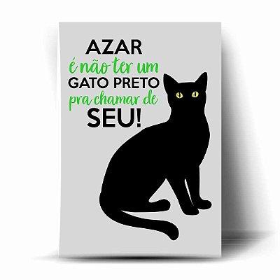 Azar é não ter um Gato Preto pra chamar de seu!