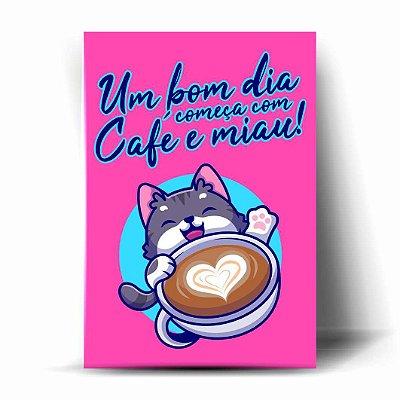 Um Bom Dia começa com Café e Miau!