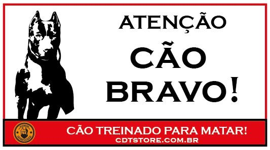 Placa Atenção Cão Bravo