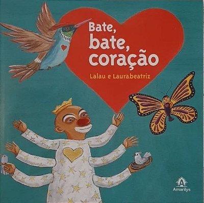 Bate, Bate, Coração - Lalau e Laurabeatriz