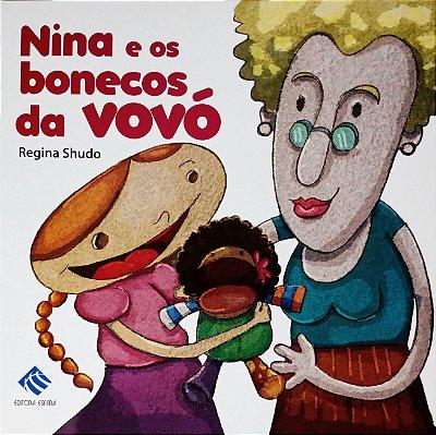 Nina e os bonecos da vovó - Regina Shudo