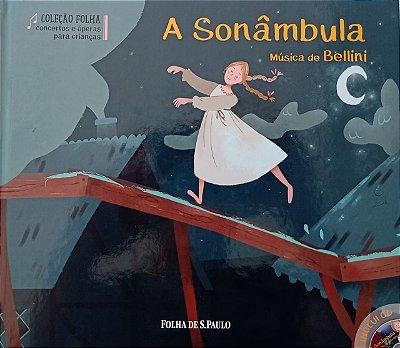 A Sonâmbula - Música de Bellini
