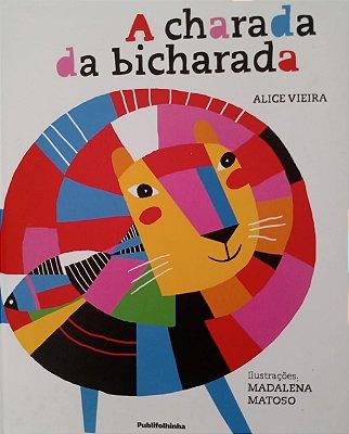 A charada da bicharada - Alice Vieira