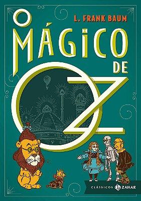 O MÁGICO DE OZ: Edição Bolso de Luxo - L. Frank Baum