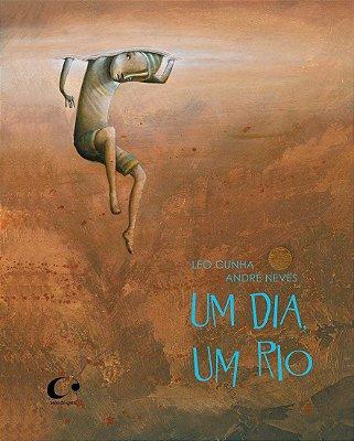 Um dia, um rio - Léo Cunha e André Neves