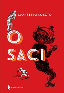 O SACI - edição especial - Monteiro Lobato.