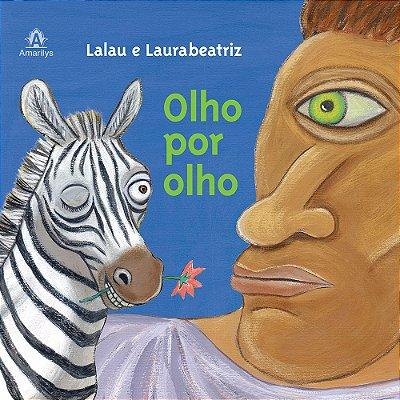 OLHO POR OLHO - Lalau e Laurabeatriz