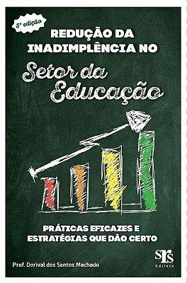 Livro Redução da Inadimplência no Setor da Educação - 3ª Ed.