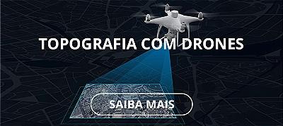 TOPOGRAFIA COM DRONES SUPER IMPORTADORA