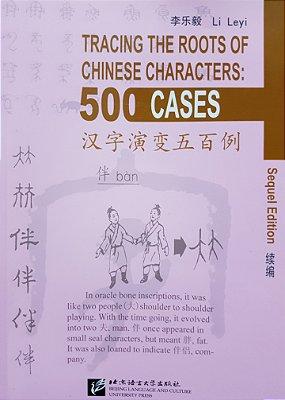Traçando a raiz dos ideogramas chineses - 500 casos