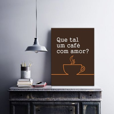 Placa Decorativa Que tal um café com amor? (AL) 30X40CM