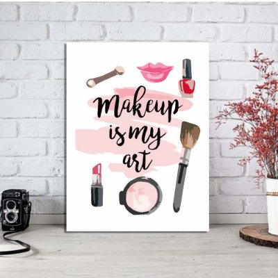 Placa Decorativa Makeup is my Art (AL) 30X40CM