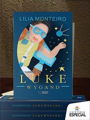 """Livro """"Os diários de Luke Wygand"""" (Lilia Monteiro)"""