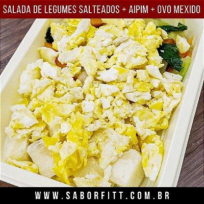 Salada de legumes Salteados + Aipim Manteiga + Ovos Mexidos (300 Gramas)