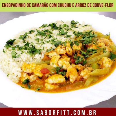 Ensopadinho de Camarão com Chuchu e Arroz de Couve-Flor (300 Gramas)