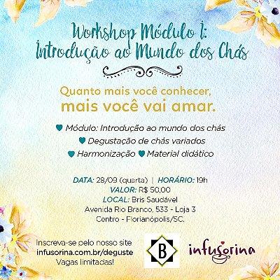 Degustação e Workshop de Chás ♥ Florianópolis/SC - 28/09 - 19h