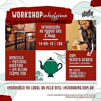 Workshop de Chás ♥ Recife/PE- 14/09/2018 - 19h no Kaffe Treinamento e Torrefação