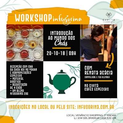 Workshop de Chás ♥ Brasília/DF - 20/10/2018 - 09h no Civitá Cafés Especiais