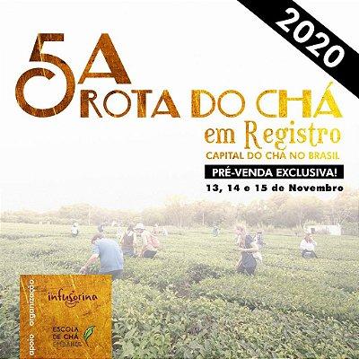 5a. Rota do Chá em Registro - dias 13, 14 e 15 de Novembro | 2020