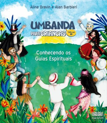 UMBANDA PARA CRIANÇAS - CONHECENDO OS GUIAS ESPIRITUAIS