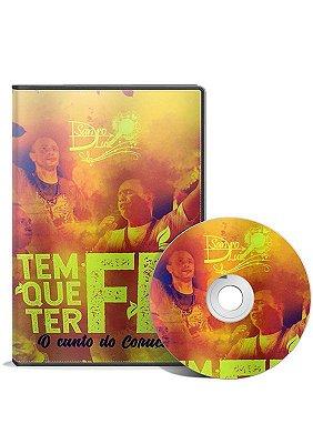 DVD TEM QUE TER FÉ, O CANTO DO CORAÇÃO - SANDRO LUIS