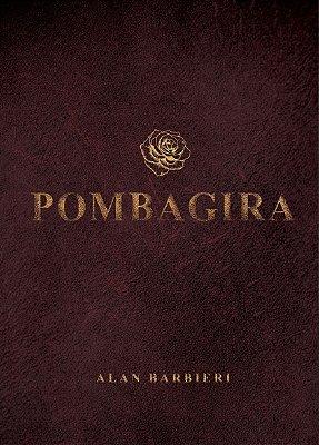 "POMBAGIRA - FUNDAMENTOS FIRMEZAS E OFERENDAS + PALESTRA ""A VERDADEIRA FACE DE POMBAGIRA"""