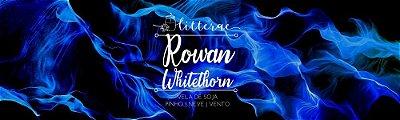 Rowan Whitethorn - TOG - Vela Grande