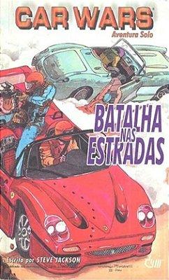 LIVRO RPG CAR WARS BATALHA NAS ESTRADAS AVENTURA SOLO LACRADO
