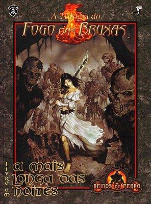 A TRILOGIA DO FOGO DAS BRUXAS VOL 1 A MAIS LONGA DAS NOITES LIVRO RPG
