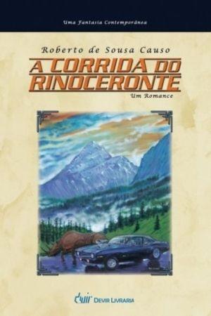 A CORRIDA DO RINOCERONTE ROBERTO DE SOUZA CAUSO DEVIR LIVRO NOVO